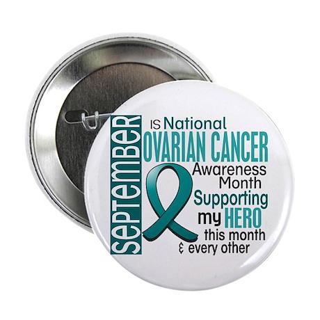 """Ovarian Cancer Awareness Month 2.25"""" Button"""