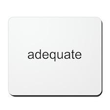 adequate Mousepad