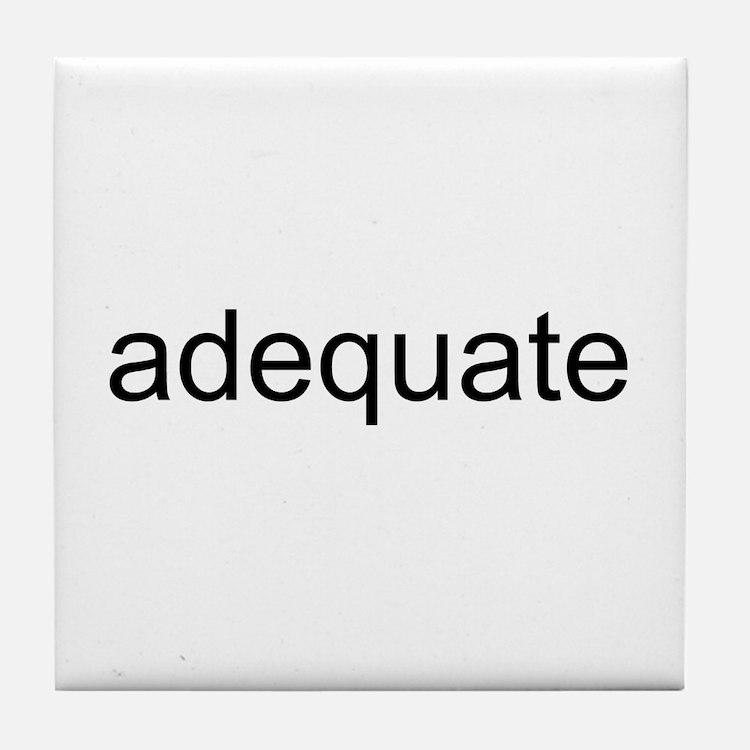 adequate Tile Coaster