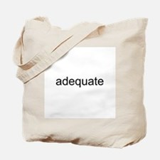 adequate Tote Bag