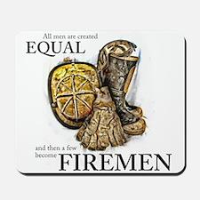 A Few Become Firemen Mousepad
