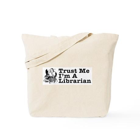 Trust Me I'm a Librarian Tote Bag