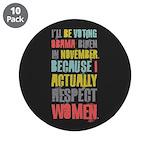 """Respect Women 3.5"""" Button (10 pack)"""