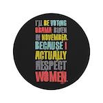 """Respect Women 3.5"""" Button"""