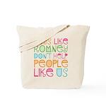 Guys Like Romney Tote Bag