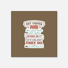 "Ladies Vote Square Sticker 3"" x 3"""