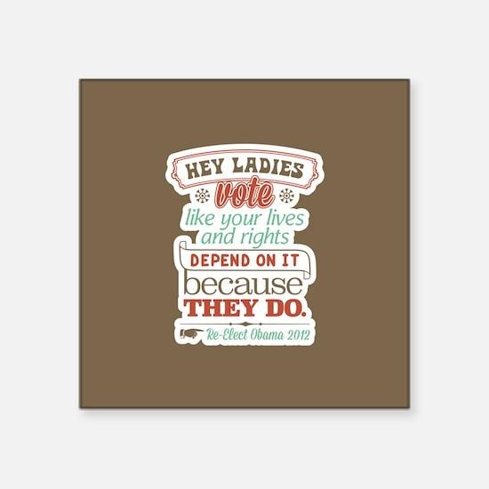 "Ladies Vote Square Sticker 3"" x 3"""