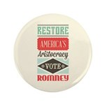 "Romney Aristocracy 3.5"" Button (100 pack)"
