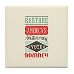 Romney Aristocracy Tile Coaster
