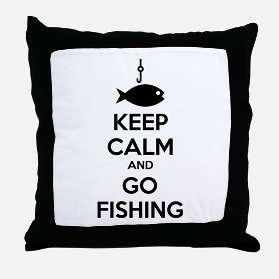 Keep calm and go fishing Throw Pillow
