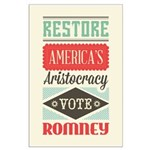 Romney Aristocracy Large Poster