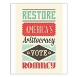 Romney Aristocracy Small Poster