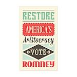 Romney Aristocracy Sticker (Rectangle 50 pk)