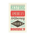 Romney Aristocracy Sticker (Rectangle)