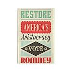 Romney Aristocracy Rectangle Magnet