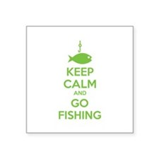 "Keep calm and go fishing Square Sticker 3"" x 3"""