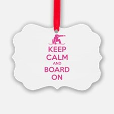 Keep calm and board on Ornament