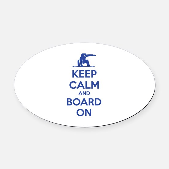 Keep calm and board on Oval Car Magnet