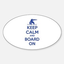 Keep calm and board on Sticker (Oval)