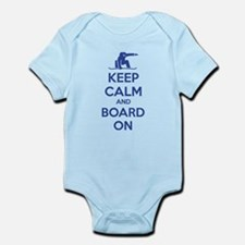 Keep calm and board on Infant Bodysuit