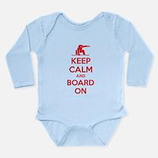 Keep calm and board on Long Sleeve Infant Bodysuit