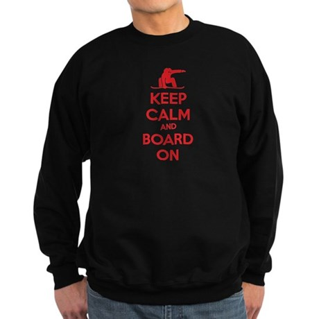 Keep calm and board on Sweatshirt (dark)