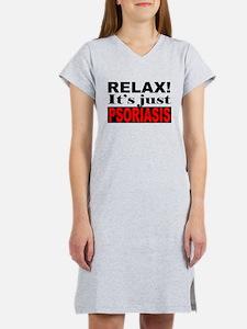 Relax It's Just Psoriasis Women's Nightshirt