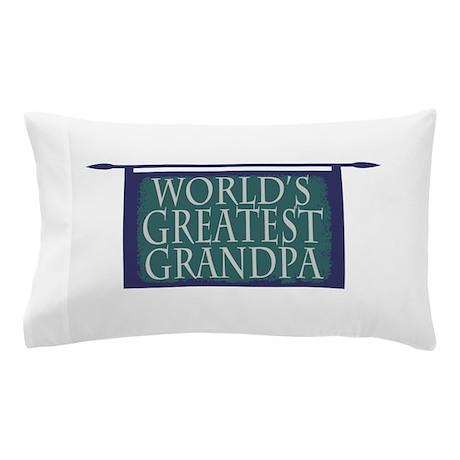 Worlds Greatest Grandpa Pillow Case