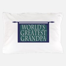 Worlds Greatest Grandpa Pillow Case