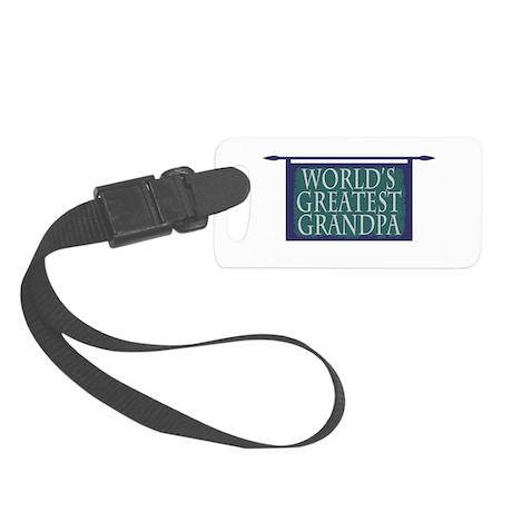 Worlds Greatest Grandpa Small Luggage Tag