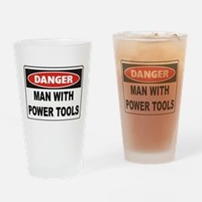 Danger Man With Power Tools Drinking Glass