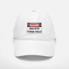 Danger Man With Power Tools Baseball Baseball Cap