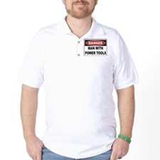 Danger Man With Power Tools T-Shirt