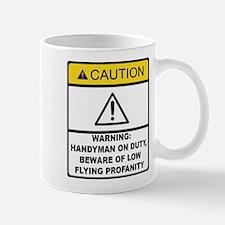Caution Handyman On Duty Mug