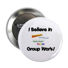 """Group Work 2.25"""" Button"""