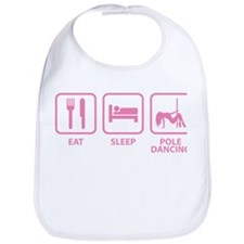 Eat Sleep Pole Dancing Bib