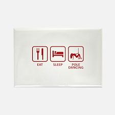 Eat Sleep Pole Dancing Rectangle Magnet