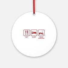 Eat Sleep Pole Dancing Ornament (Round)