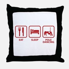 Eat Sleep Pole Dancing Throw Pillow