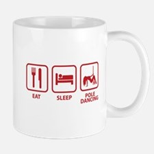 Eat Sleep Pole Dancing Mug
