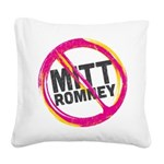 Anti Romney Square Canvas Pillow