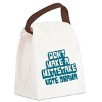 Dont Make Mittstake Canvas Lunch Bag