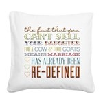 Marriage Re-Defined Square Canvas Pillow