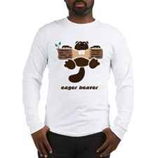 eager beaver Long Sleeve T-Shirt