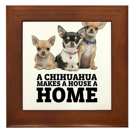 Home with Chihuahuas Framed Tile