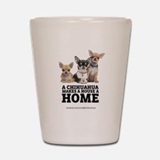 Home with Chihuahuas Shot Glass