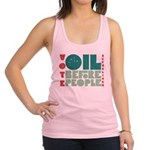 Oil Before People.png Racerback Tank Top