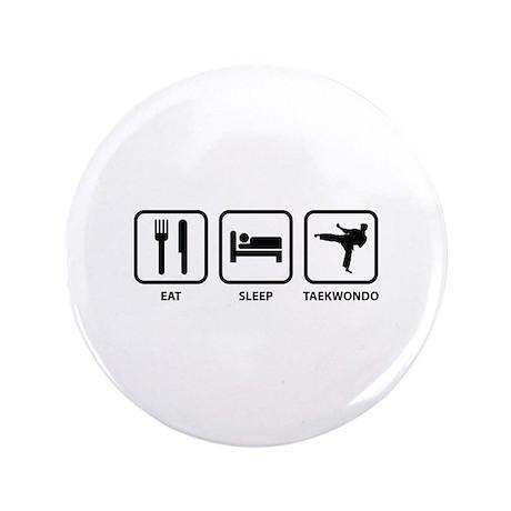 "Eat Sleep Taekwondo 3.5"" Button"