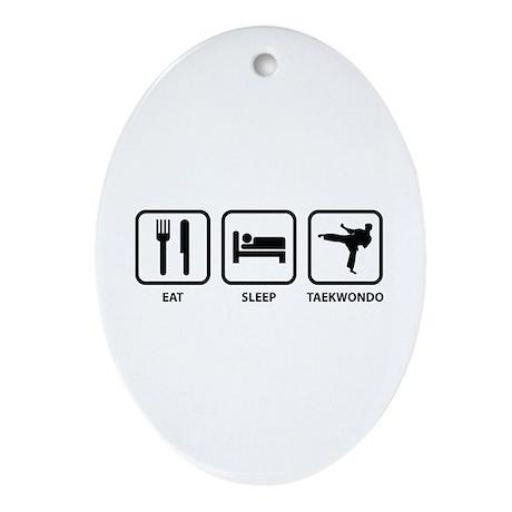 Eat Sleep Taekwondo Ornament (Oval)
