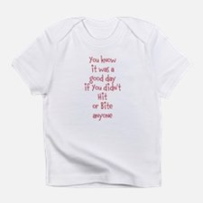 it was a good day Infant T-Shirt